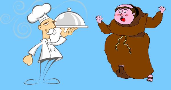 A gusto de los cocineros comen los frailes. Refrán con su significado